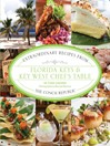Florida Keys & Key West Chef's Table (eBook): Extraordinary Recipes from the Conch Republic