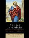 Modern Jeremiahs (eBook): Contemporary Visions of American Decline