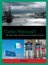 Celtic Revival? (eBook): The Rise, Fall, and Renewal of Global Ireland