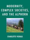 Modernity, Complex Societies, and the Alphorn (eBook)