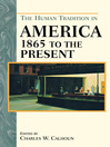 The Human Tradition in America from 1865 to the Present (eBook)