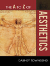 The A to Z of Aesthetics (eBook)