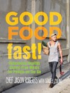Good Food—Fast! (eBook): Deliciously Healthy Gluten-Free Meals for People on the Go