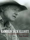 Ramblin' Jack Elliott (eBook): The Never-Ending Highway