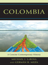 Colombia (eBook): A Concise Contemporary History