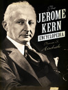 The Jerome Kern Encyclopedia (eBook)