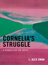 Cornelia's Struggle (eBook): A Search for the Truth