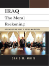 Iraq (eBook): The Moral Reckoning