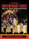 The Contemporary Circus (eBook): Art of the Spectacular