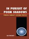 In Pursuit of Poem Shadows (eBook): Pureza Cantelo's Second Poetics