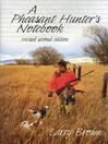 A Pheasant Hunter's Notebook (eBook)