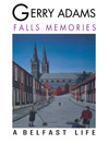 Falls Memories (eBook): A Belfast Life