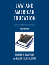 Law and American Education (eBook): A Case Brief Approach