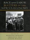 Race and Labor Matters in the New U.S. Economy (eBook)