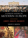 A Concise History of Modern Europe (eBook): Liberty, Equality, Solidarity