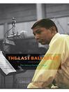 The Last Balladeer (eBook): The Johnny Hartman Story