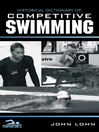 Historical Dictionary of Competitive Swimming (eBook)