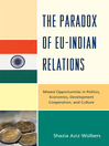 The Paradox of EU-India Relations (eBook): Missed Opportunities in Politics, Economics, Development Cooperation, and Culture