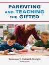 Parenting and Teaching the Gifted (eBook)