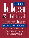 The Idea of a Political Liberalism (eBook): Essays on Rawls