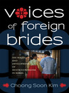 Voices of Foreign Brides (eBook): The Roots and Development of Multiculturalism in Contemporary Korea
