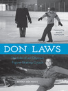 Don Laws (eBook): The Life of an Olympic Figure Skating Coach