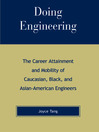 Doing Engineering (eBook): The Career Attainment and Mobility of Caucasian, Black, and Asian-American Engineers