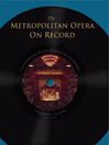 The Metropolitan Opera on Record