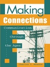 Making Connections (eBook): Communication through the Ages