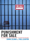 Punishment for Sale (eBook): Private Prisons, Big Business, and the Incarceration Binge