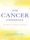 The Cancer Experience (eBook): The Doctor, the Patient, the Journey