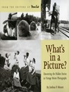 What's in a Picture? (eBook): Broiler Queens, Floating House and Other Hidden Stories in Vintage Maine Photography