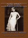 Ruth Etting (eBook): America's Forgotten Sweetheart
