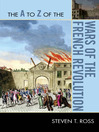 The A to Z of the Wars of the French Revolution (eBook)