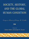 Society, History, and the Global Human Condition (eBook): Essays in Honor of Irving M. Zeitlin