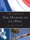 The Making of Les Bleus (eBook): Sport in France, 1958-2010