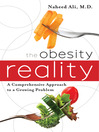 The Obesity Reality (eBook): A Comprehensive Approach to a Growing Problem