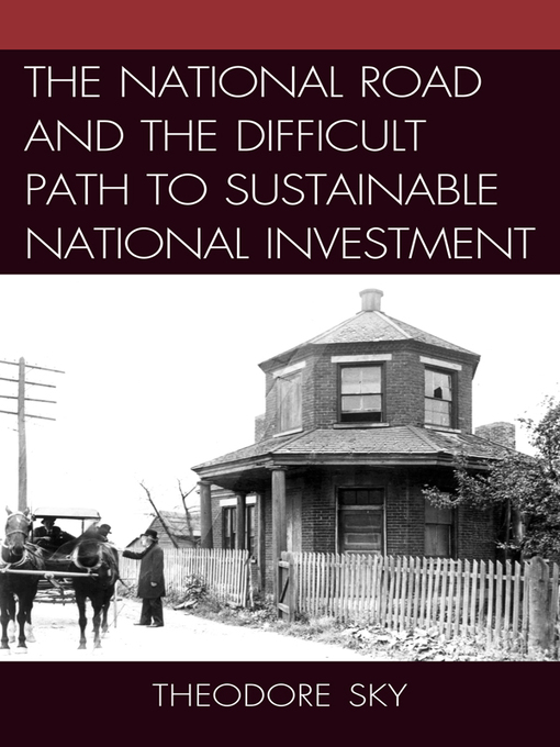 The National Road and the Difficult Path to Sustainable National Investment (eBook)