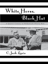 White Horse, Black Hat (eBook): A Quarter Century on Hollywood's Poverty Row