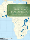 Fighting for Africa (eBook): The Pan-African Contributions of Ambassador Dudley J. Thompson and Bill Sutherland
