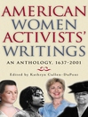 American Women Activists' Writings (eBook): An Anthology, 1637-2001