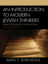 An Introduction to Modern Jewish Thinkers (eBook): From Spinoza to Soloveitchik