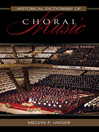 Historical Dictionary of Choral Music (eBook)
