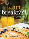 Art of Breakfast (eBook): How to Bring B&B Entertaining Home