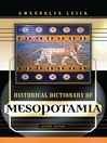 Historical Dictionary of Mesopotamia (eBook)