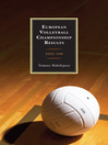 European Volleyball Championship Results (eBook): Since 1948
