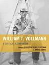 William T. Vollmann (eBook): A Critical Companion