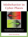Misbehavior in Cyber Places (eBook): The Regulation of Online Conduct in Virtual Communities on the Internet