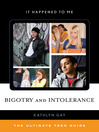 Bigotry and Intolerance (eBook): The Ultimate Teen Guide