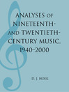 Analyses of Nineteenth- and Twentieth-Century Music (eBook): 1940-2000